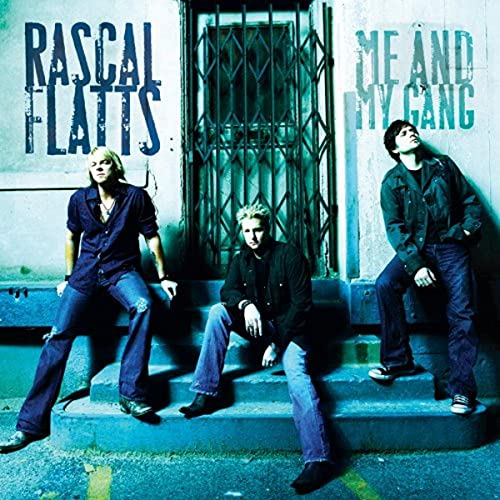 Me & My Gang by Rascal Flatts album cover