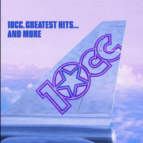 10cc - Greatest Hits... and More - Zortam Music