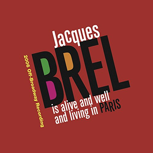 Jacques Brel - Jacques Brel Is Alive and Well and Living in Paris - Zortam Music
