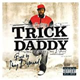 Trick Daddy / Back by Thug Demand