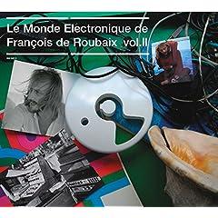 Le Monde Electronique Vol.II Francois De Roubaix