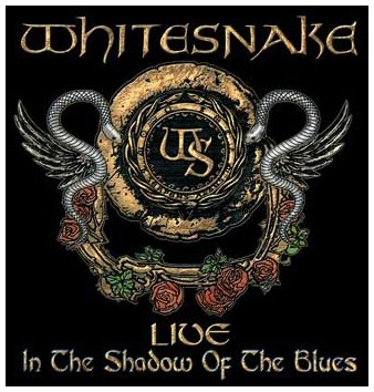 Whitesnake - Live: in the Shadow of the Blues - Zortam Music