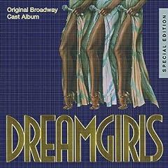 Dreamgirls: 25th Anniversary Original Cast Album