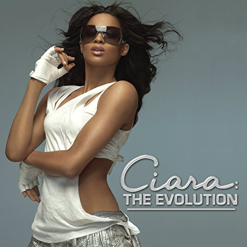 CIARA - Ciara The Evolution - Zortam Music