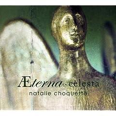 Natalie Choquette - Aeterna Celesta