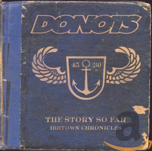 Donots - The Story So Far Ibbtown Chronicles (disc 1) - Zortam Music