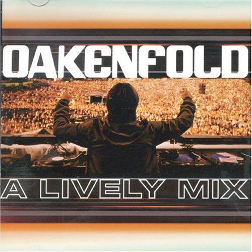 Lively Mix, Paul Oakenfold (Пол Окенфолд), Dj - скачать, рецензии, бесплатн