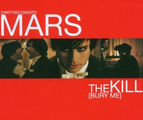 30 Seconds to Mars - The Kill (Bury Me) CDS - Lyrics2You