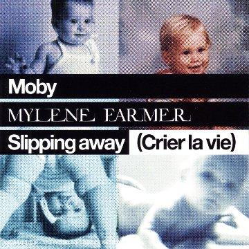 Moby - Slipping Away (Crier La Vie) - Zortam Music