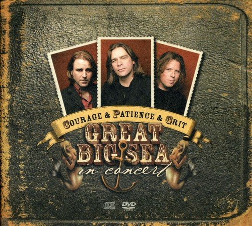 Great Big Sea - Courage & Patience & Grit: In Concert - Zortam Music