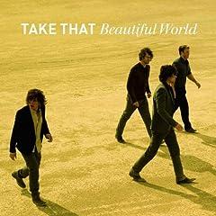 Take That - Beautiful World [2006]