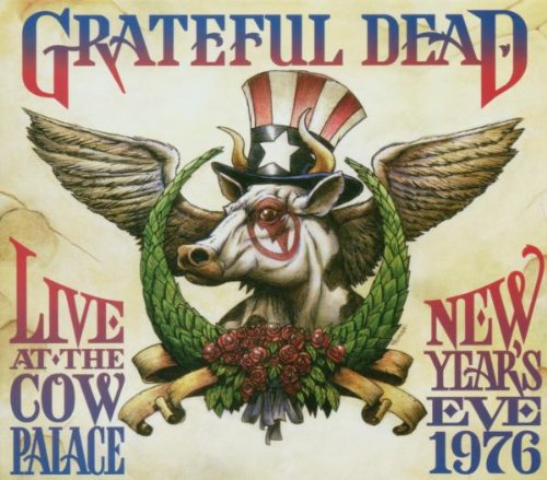 Grateful Dead - Live at the Cow Palace: New Years Eve 1976 - Zortam Music