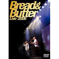 ブレッド&バター LIVE2006