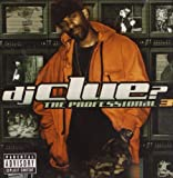 DJ Clue? / The Professional, Pt. 3