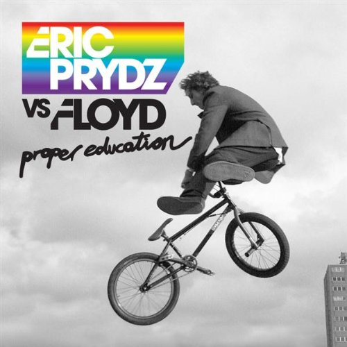 Eric Prydz - Proper Education - Zortam Music