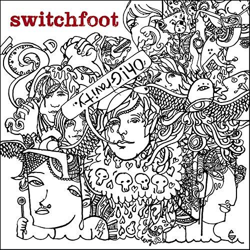 Switchfoot - Oh! Gravity. - Zortam Music