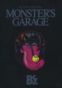 """B'z LIVE-GYM 2006""""MONSTER'S GARAGE"""""""