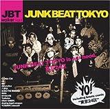 Junk Beat Tokyo / J.B.T.Walker vol.1