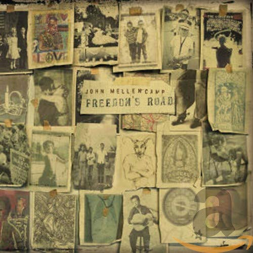 Freedom's Road - John Mellencamp