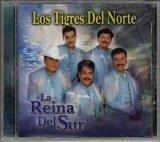 Los Tigres Del Norte - La Reina Del Sur - Zortam Music