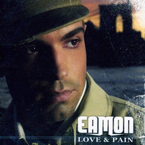 Eamon - Love & Pain (Chi) - Zortam Music