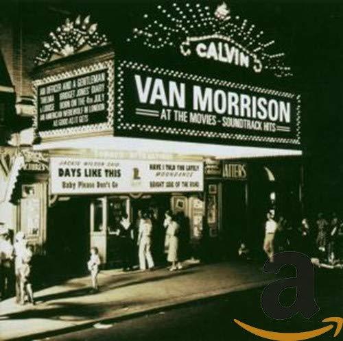 Van Morrison - Van Morrison At The Movies: Soundtrack Hits - Lyrics2You