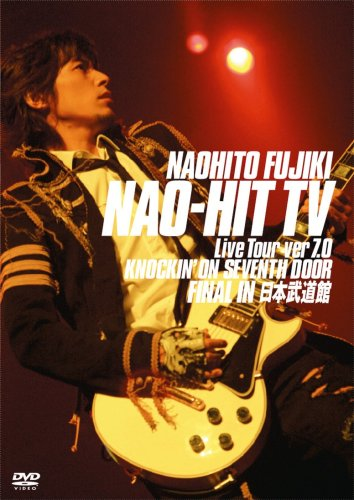 Naohito Fujiki Live Tour ver7.0~KNOCKIN'ON SEVENTH DOOR~FINAL IN 日本武道館