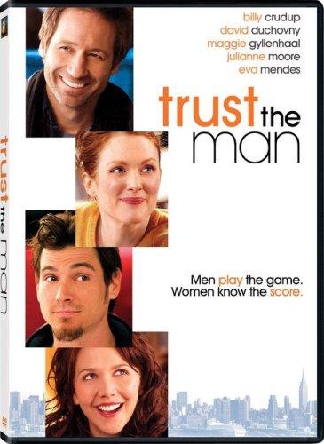 Trust the man / Доверься мужчине (2005)