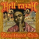 Hell Razah / The Renaissance Child
