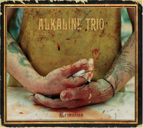 Alkaline Trio - Remains (Bonus Dvd) (Dig) - Zortam Music