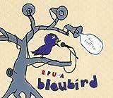 Bleubird / Rip U.S.A