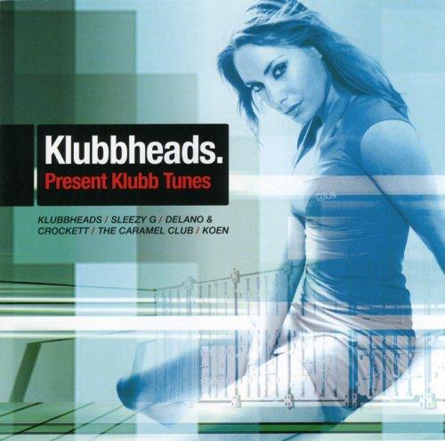 Klubbheads - Klubbhits Dance Mix - Zortam Music
