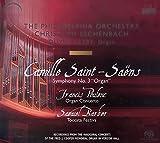 Saint-Sa醇Rns: Symphony No. 3; Poulenc: Organ Concerto; Barber: Toccata Festiva