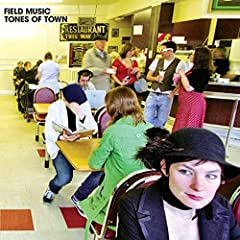 Field Music - Tones of Town