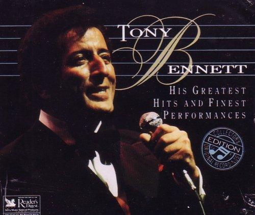 TONY BENNETT - Tony Bennett: His Greatest Hits and Finest Performances (disc 1) - Zortam Music
