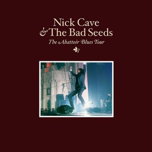 Nick Cave And The Bad Seeds - The Abattoir Blues Tour - Zortam Music