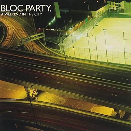 Bloc Party - A Weekend In The City - Zortam Music