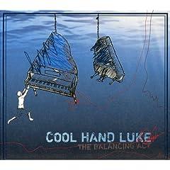 Cool Hand Luke - The Balancing Act