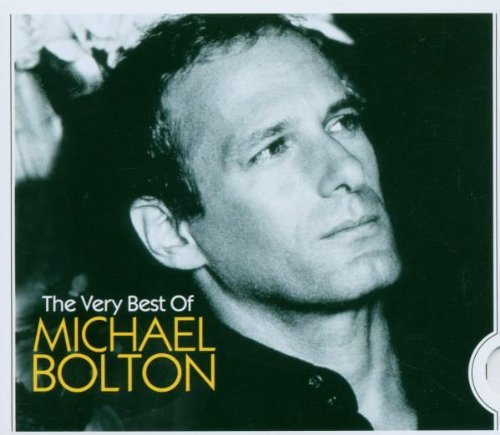 Michael Bolton - The Very Best - Zortam Music