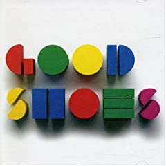 Good Shoes - Think Before You Speak