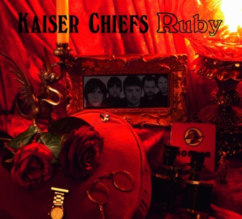 Kaiser Chiefs - Ruby - Zortam Music