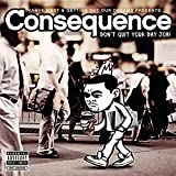 Consequence / Don't Quit Your Day Job