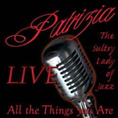 "Download jazz mp3 ""All The Things You Are"" by Patrizia"