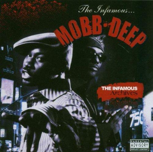 Mobb Deep - The Infamous Archives - Zortam Music