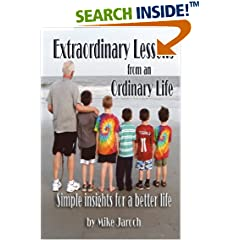 Extraordinary Lessons from an Ordinary Life