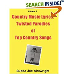 ISBN:B0081C6C74 Country Music Lyrics by Bubba 