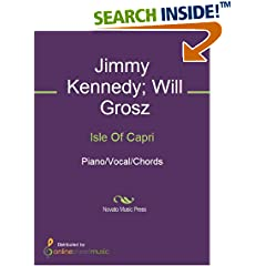 ISBN:B00DK3PZ54 Isle Of Capri by Jimmy    Kennedy and Will    Grosz