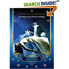 ISBN:B00E6OQ7HQ How to Levitate and Other Great Secrets of Magic by James 