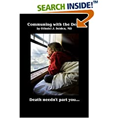 ISBN:B018YF3QJY Communing with the Dead: Death Needn't Part You