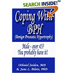 ISBN:B018YFP2VY Coping with BPH - Benign Prostatic Hypertrophy by Othniel J. Seiden